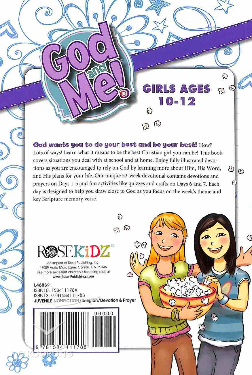God and Me: 52 Week Devotional For Girls Ages 10-12 Paperback