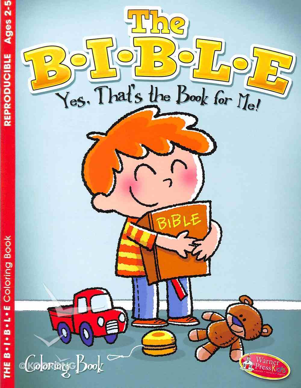 The B-I-B-L-E (Ages 2-5, Reproducible) (Warner Press Colouring/activity Under 5's Series) Paperback