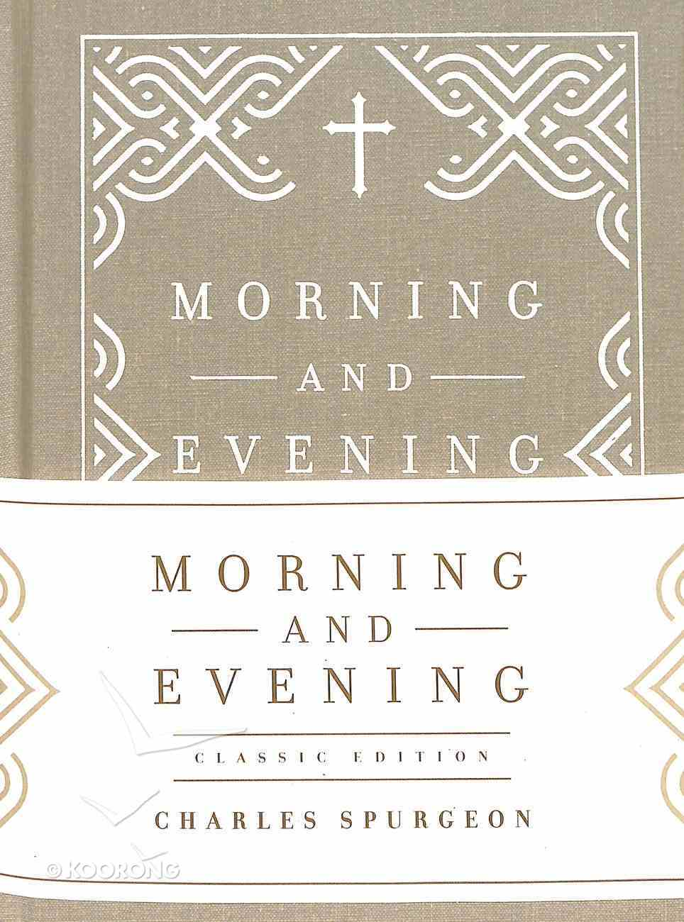 Morning and Evening (Classic Edition) Hardback