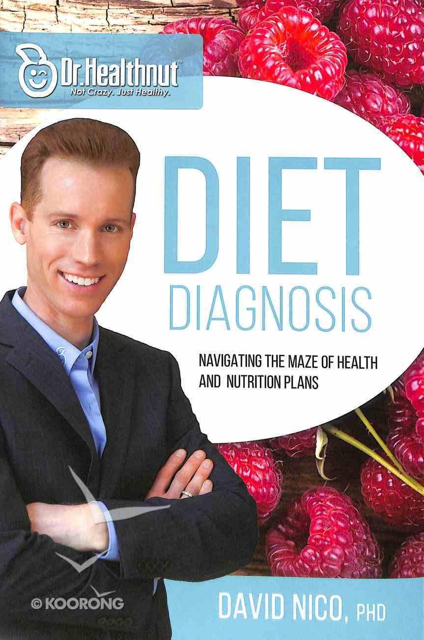 Diet Diagnosis (Dr Healthnut) Hardback
