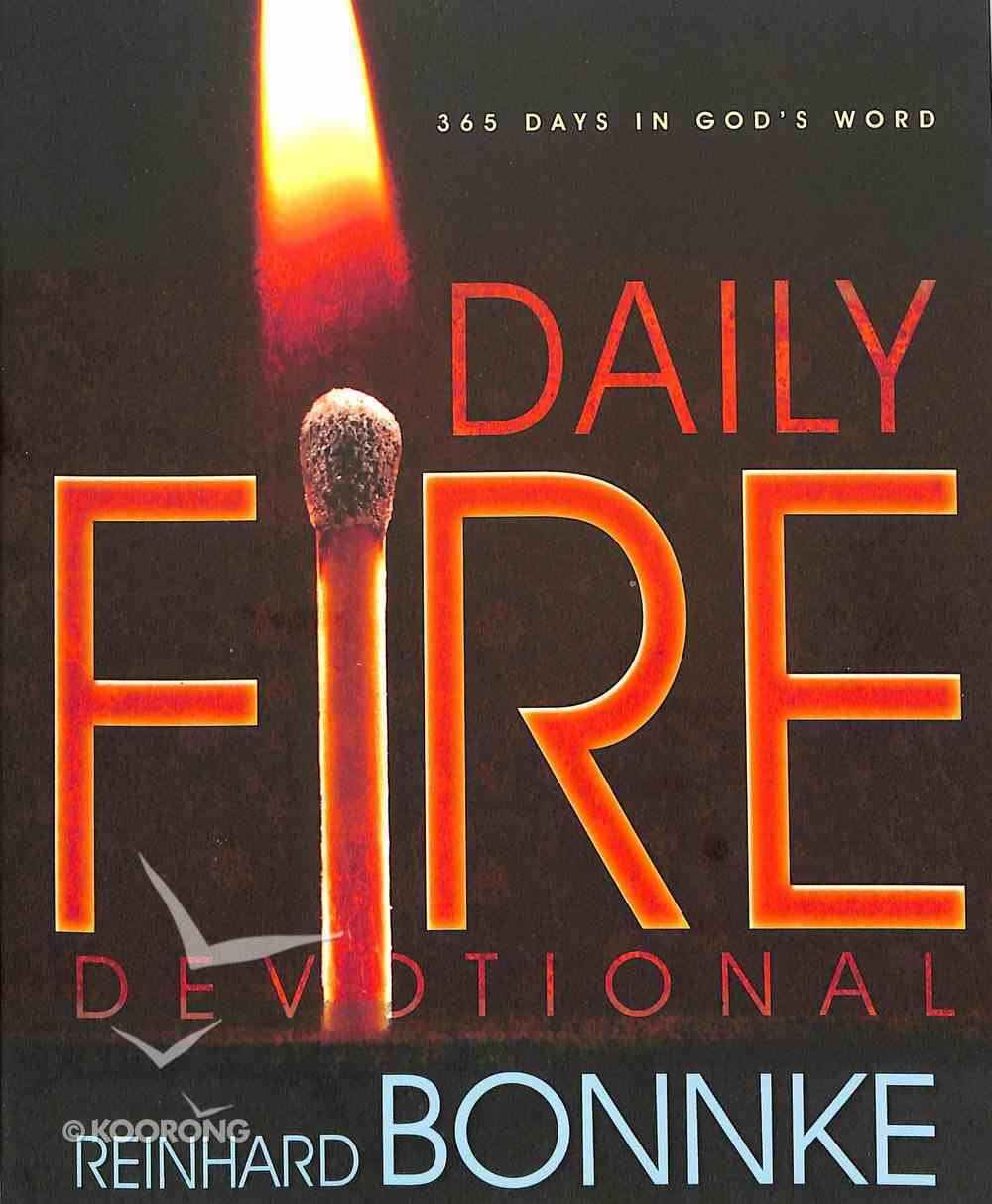 Daily Fire Devotional: 365 Days in Gods Word (365 Daily Devotions Series) Paperback