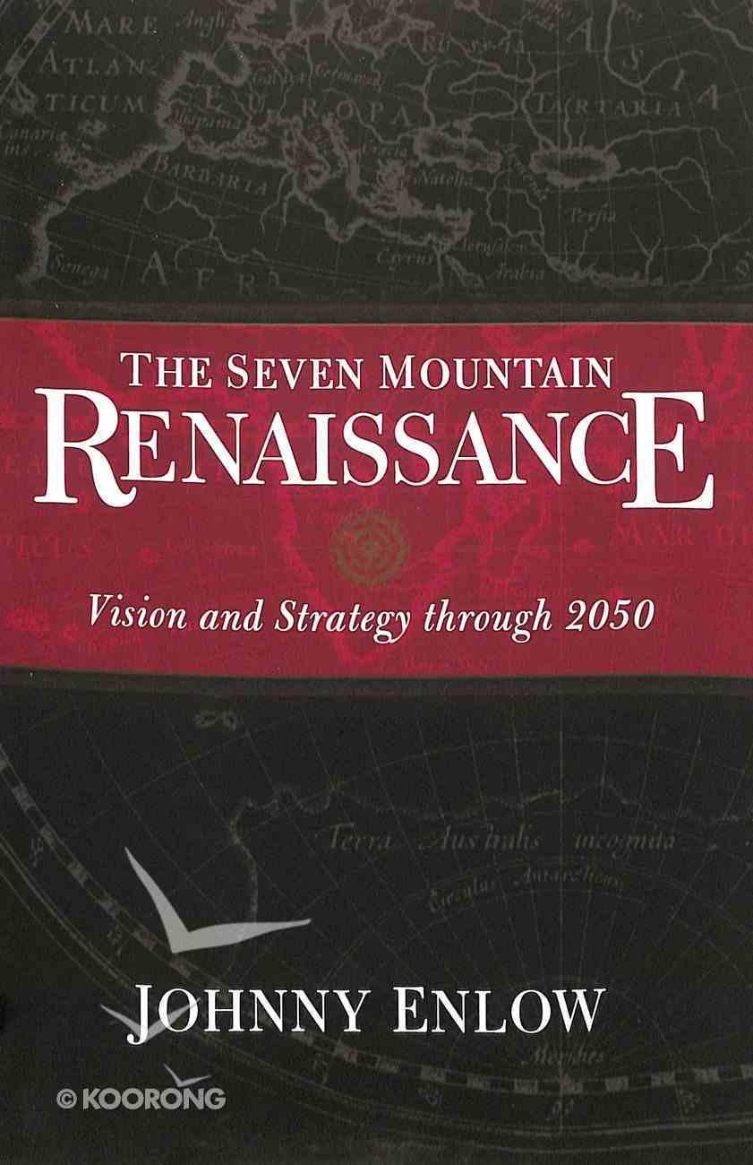 Seven Mountain Renaissance Paperback