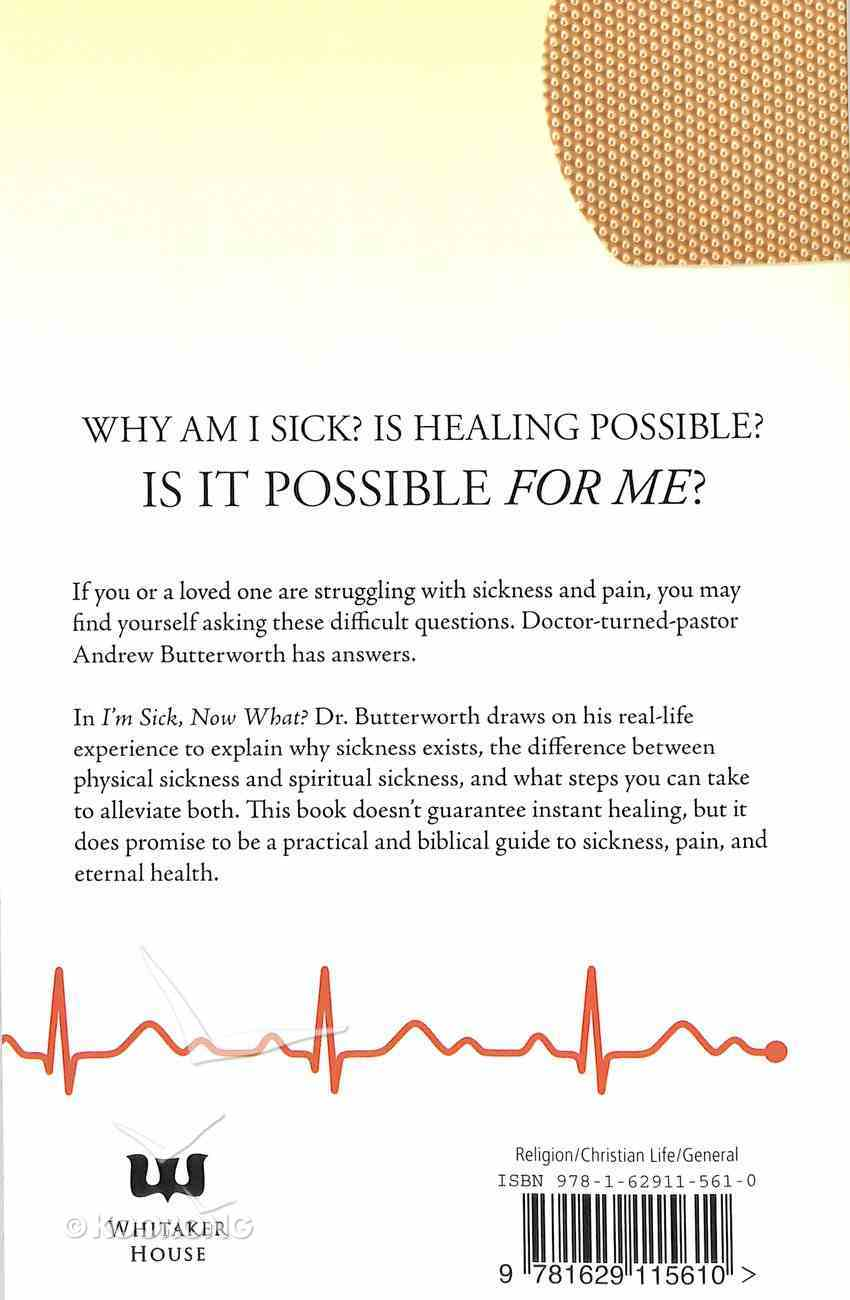 I Am Sick Now What? Paperback