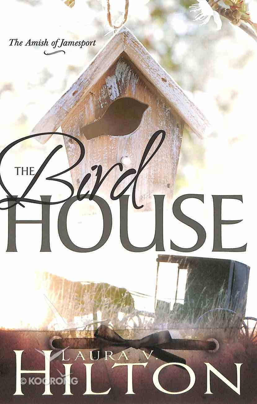 Birdhouse (#03 in Amish Of Jamesport Series) Paperback