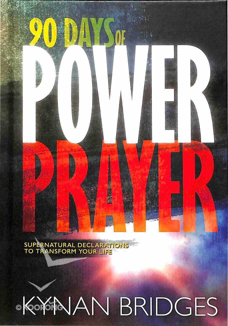 90 Days of Power Prayer Hardback