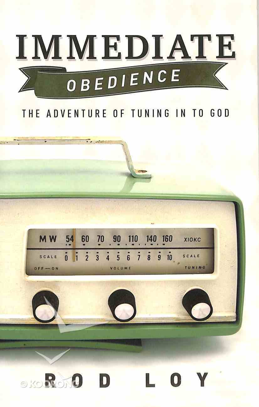 Immediate Obedience Paperback
