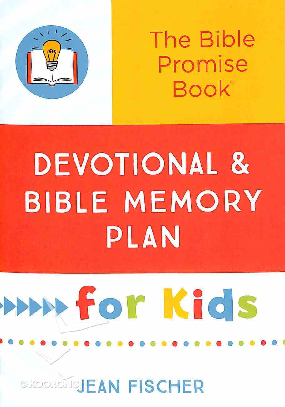 Bible Promise Book: Devotional and Bible Memory Plan For Kids Paperback