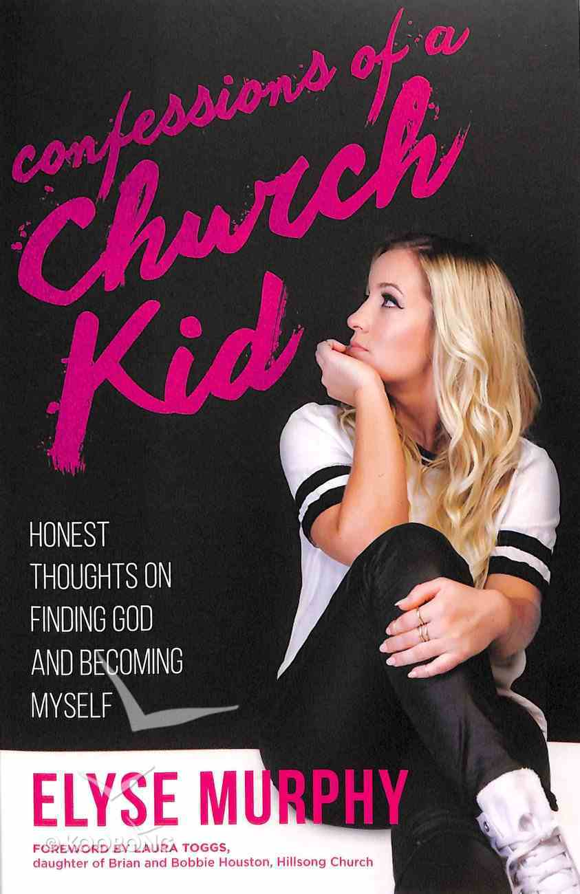 Confessions of a Church Kid Paperback