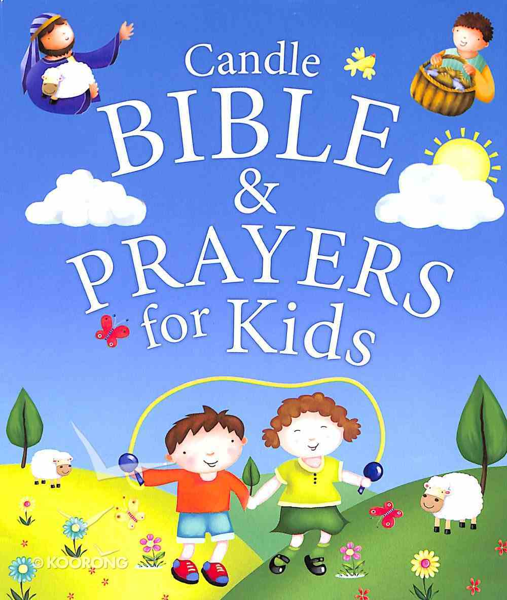 Candle Bible & Prayers For Kids Paperback