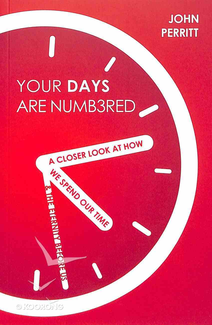 Your Days Are Numbered Paperback