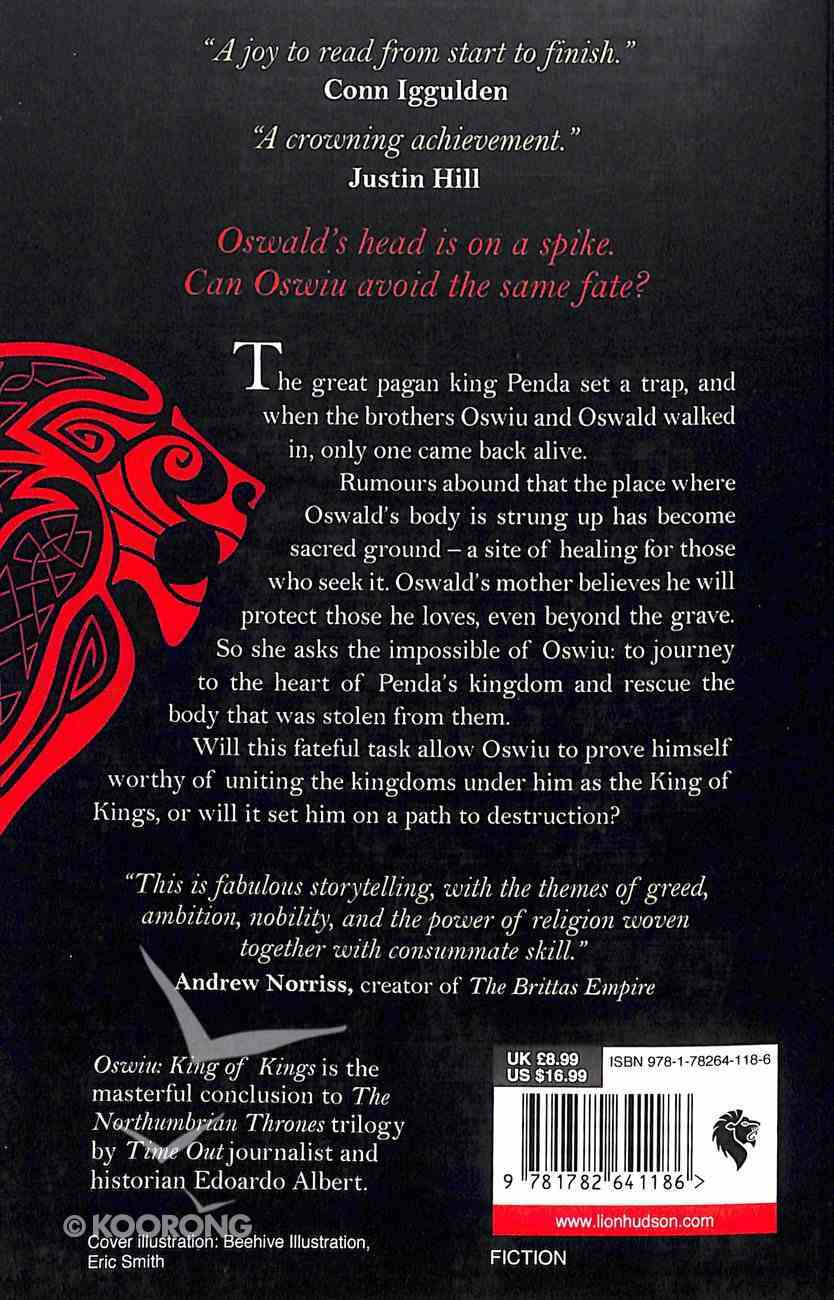 Oswiu - King of Kings (#3 in The Northumbrian Thrones Series) Paperback