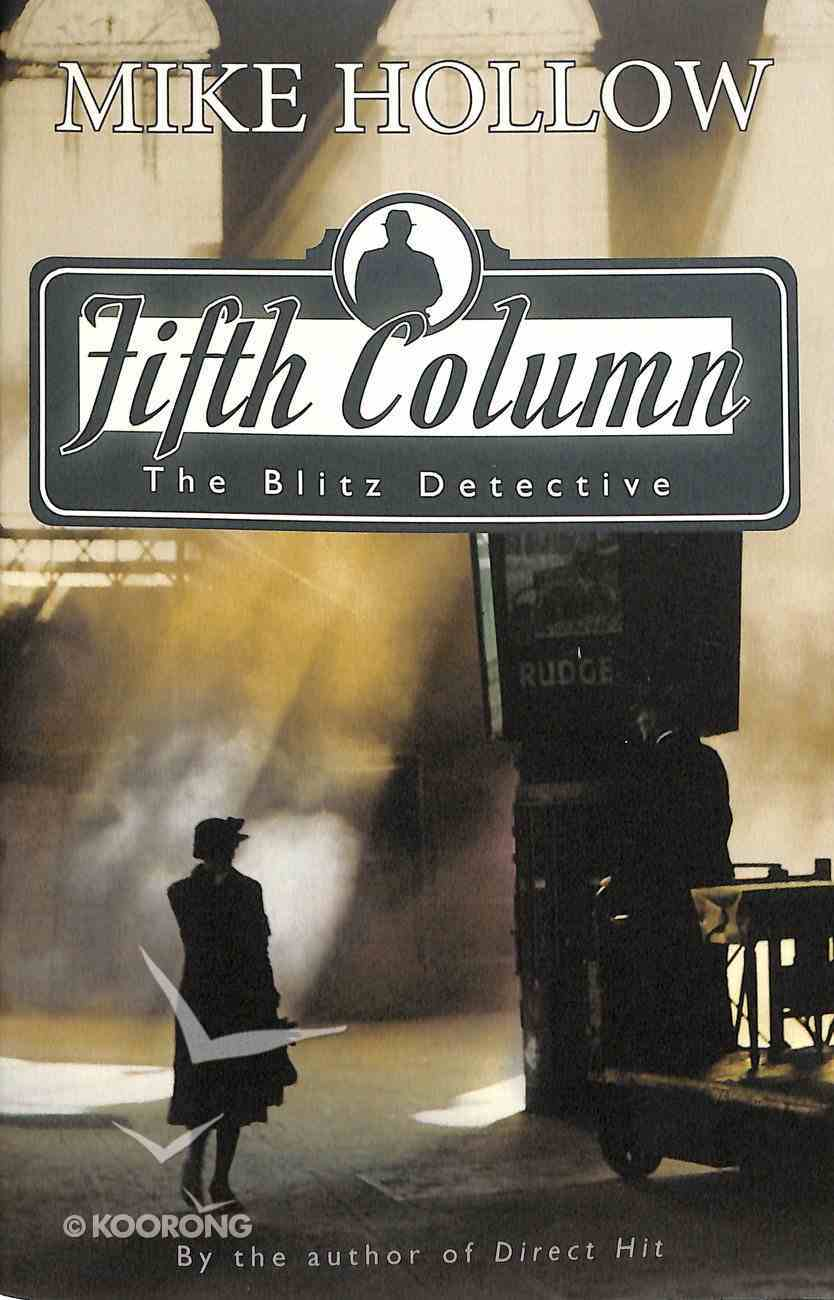 Fifth Column (#02 in The Blitz Detective Series) Paperback