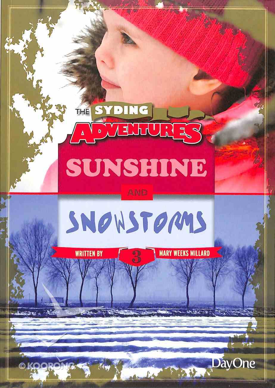 Sunshine & Snowstorms (#03 in The Syding Adventures Series) Paperback