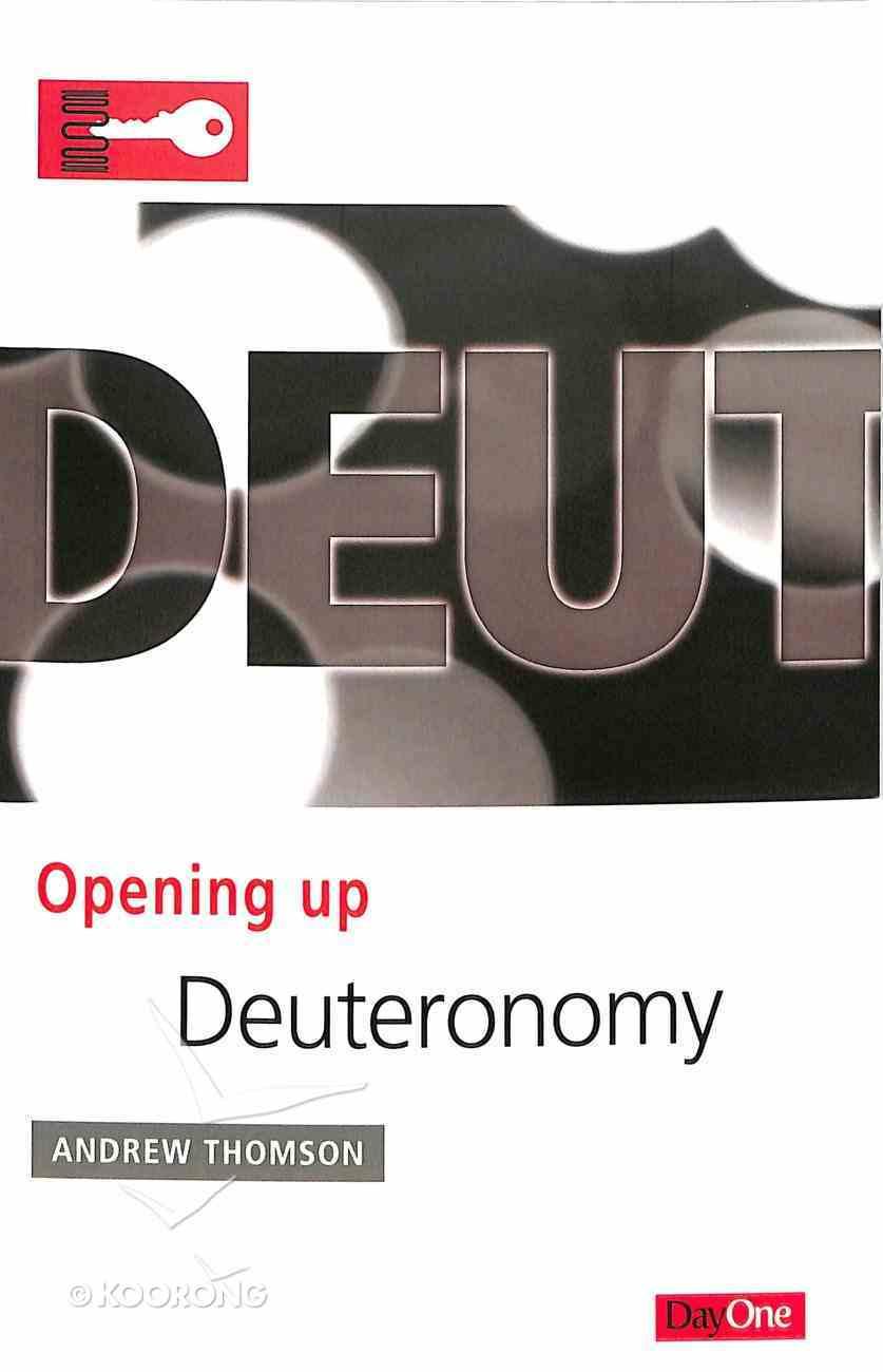 Deuteronomy (Opening Up Series) Paperback