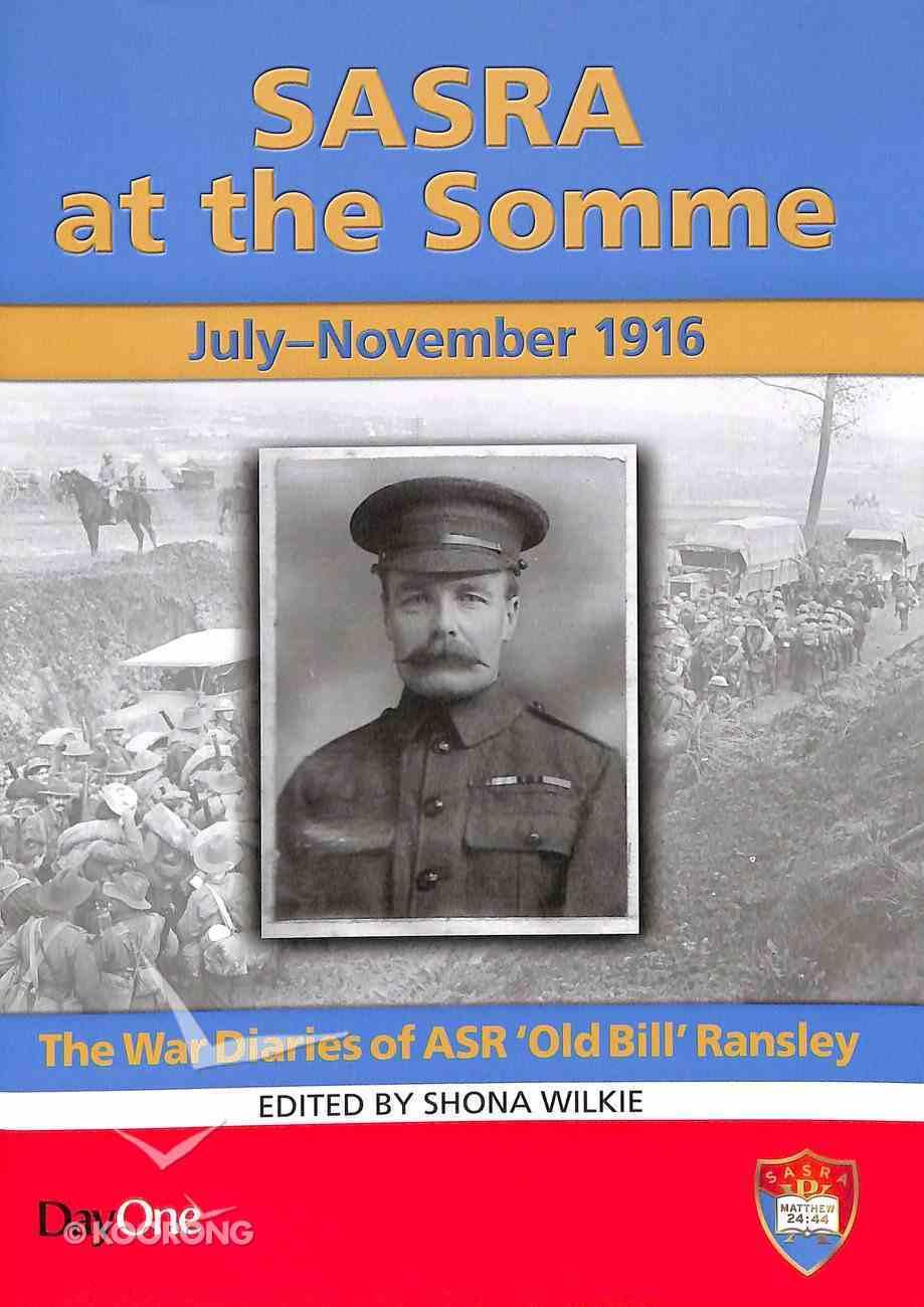 Sasra At the Somme: July-November 1916 Paperback