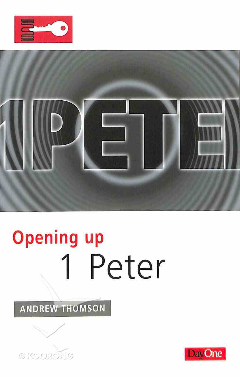 1 Peter (Opening Up Series) Paperback