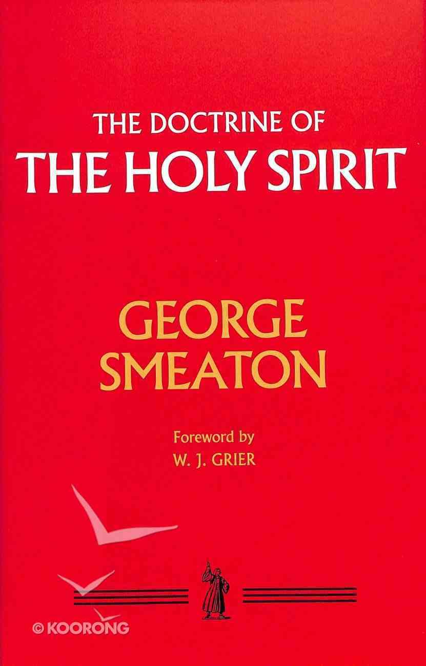The Doctrine of the Holy Spirit Hardback