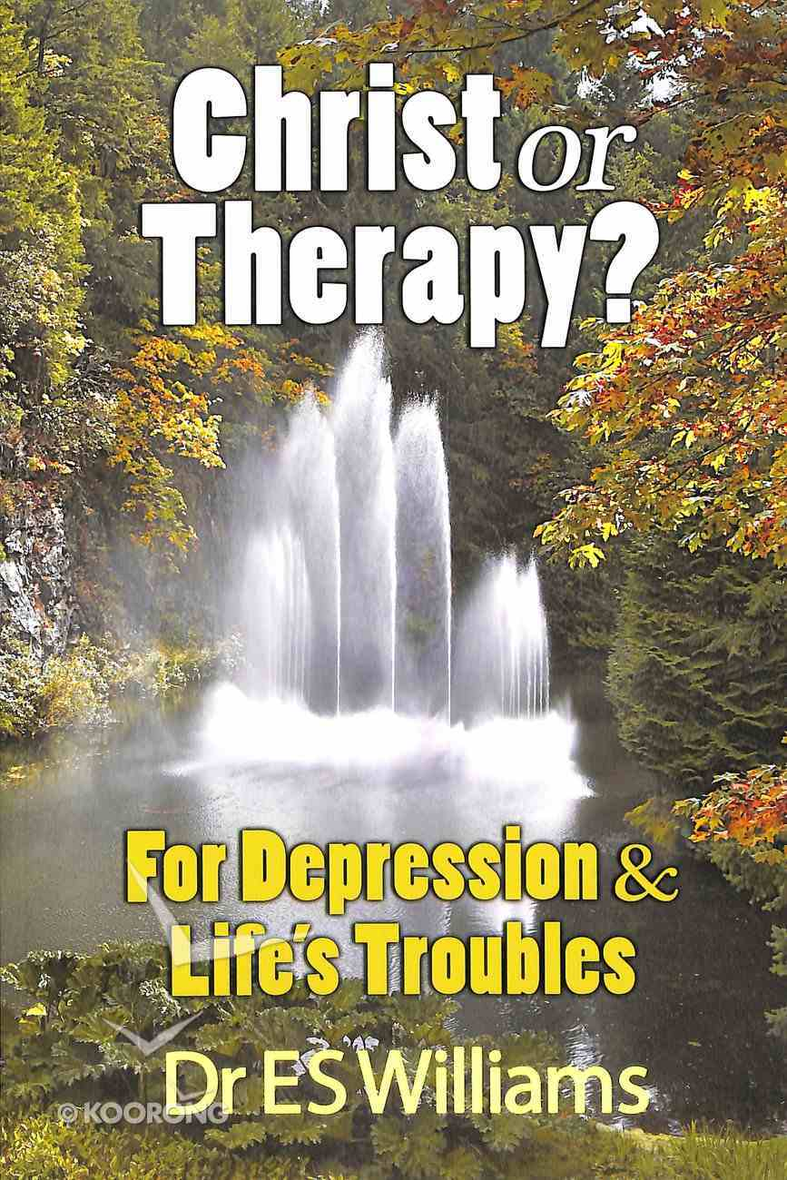 Christ Or Therapy? Paperback