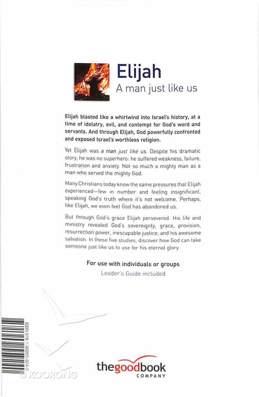 Elijah - a Man Just Like Us (5 Studies) (The Good Book Guides Series) Paperback