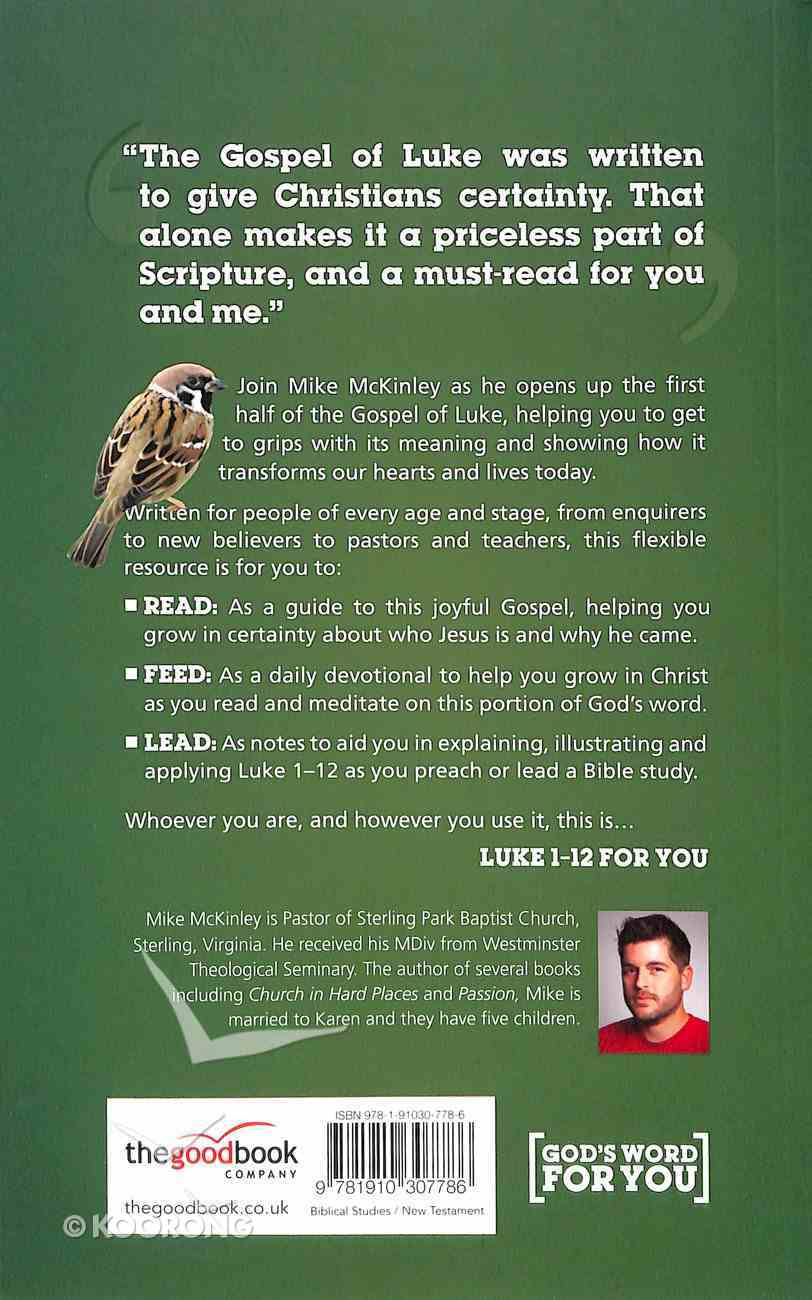 Luke 1-12 For You (God's Word For You Series) Paperback