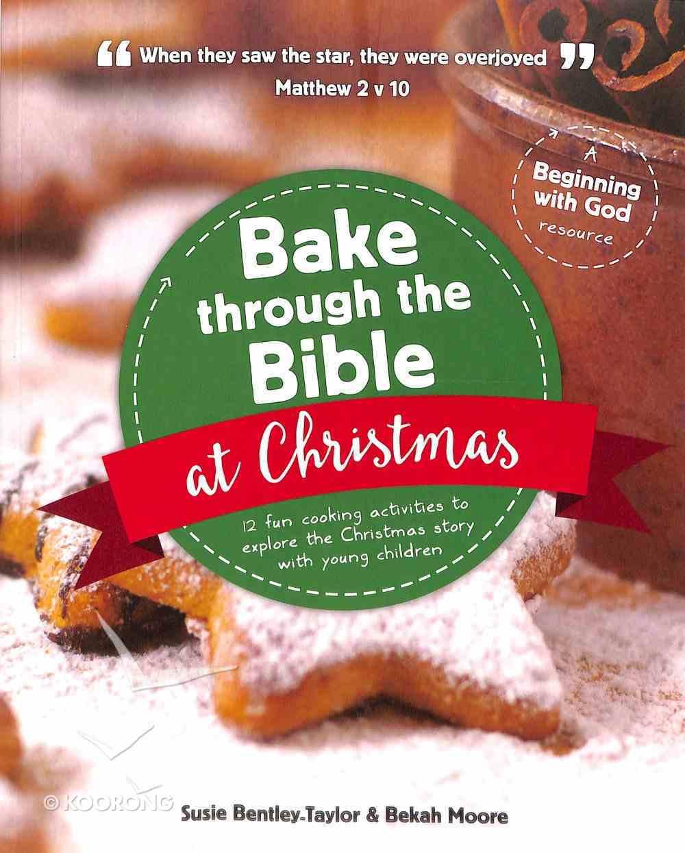 Bake Through the Bible At Christmas Paperback