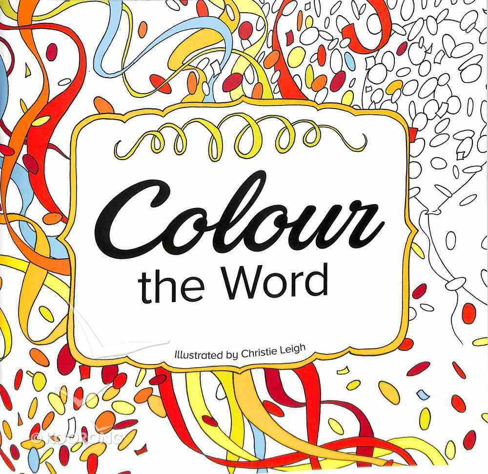 Colour the Word (Adult Coloring Books Series) Paperback