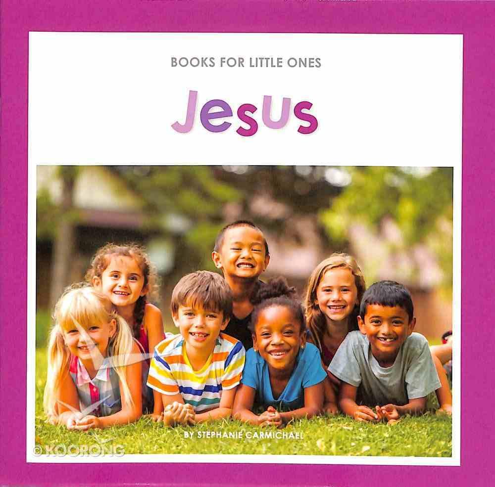 Jesus (Books For Little Ones Series) Paperback