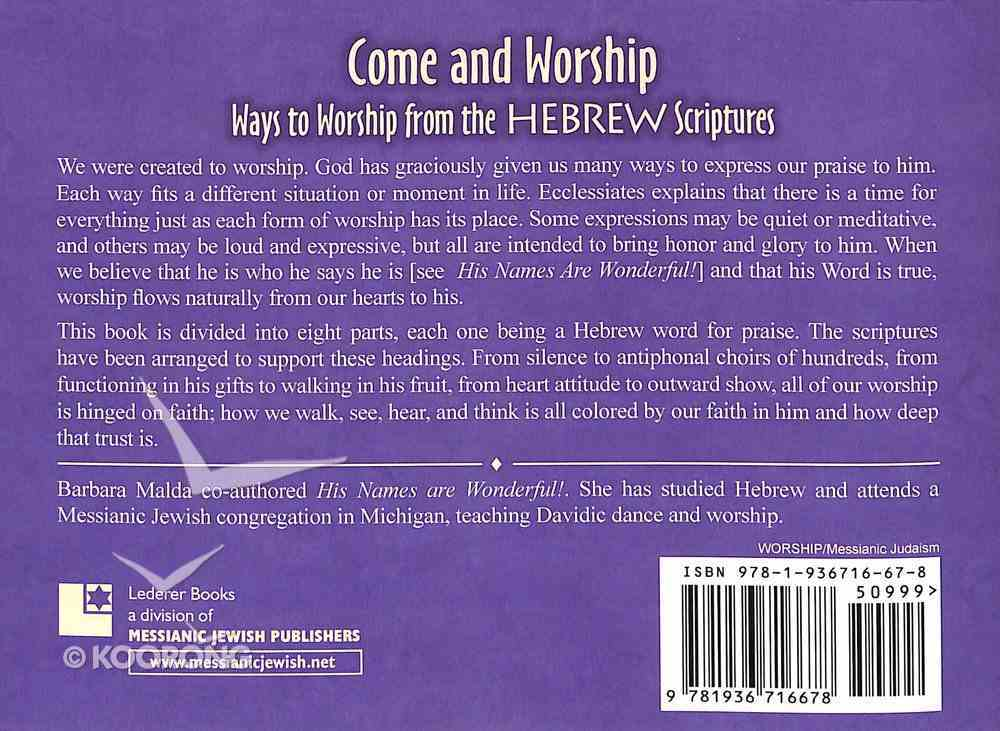 Come and Worship: Ways to Worship From the Hebrew Scriptures Paperback