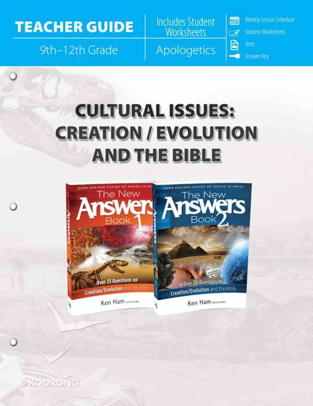 Cultural Issues: Creation/Evolution and the Bible 9-12 Grade (Teacher Guide) Paperback