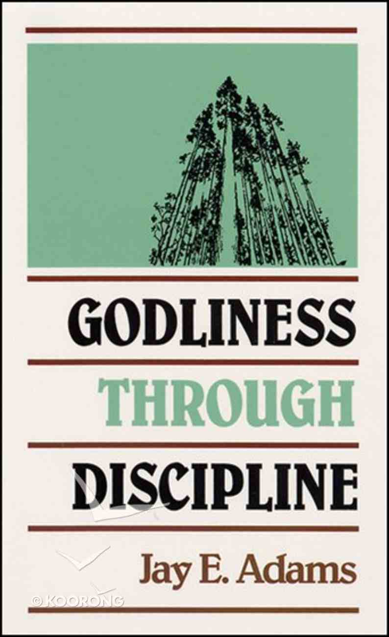 Godliness Through Discipline Paperback