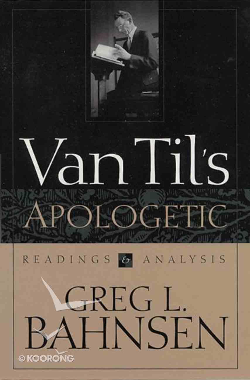 Van Til's Apologetic Hardback
