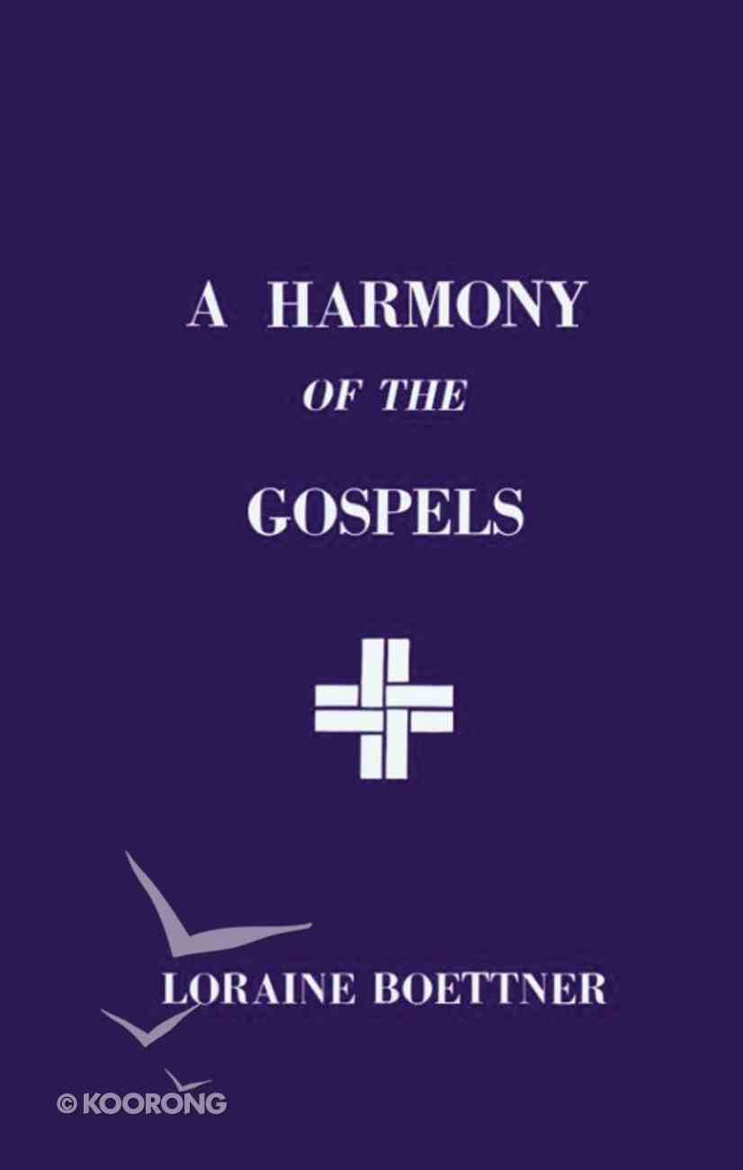 A Harmony of the Gospels Paperback