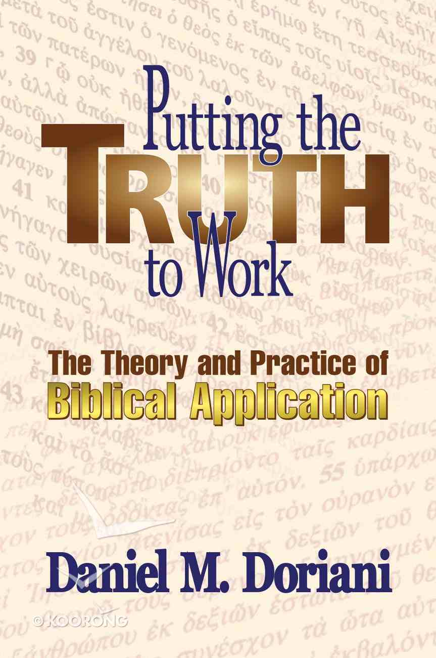 Putting the Truth to Work Paperback