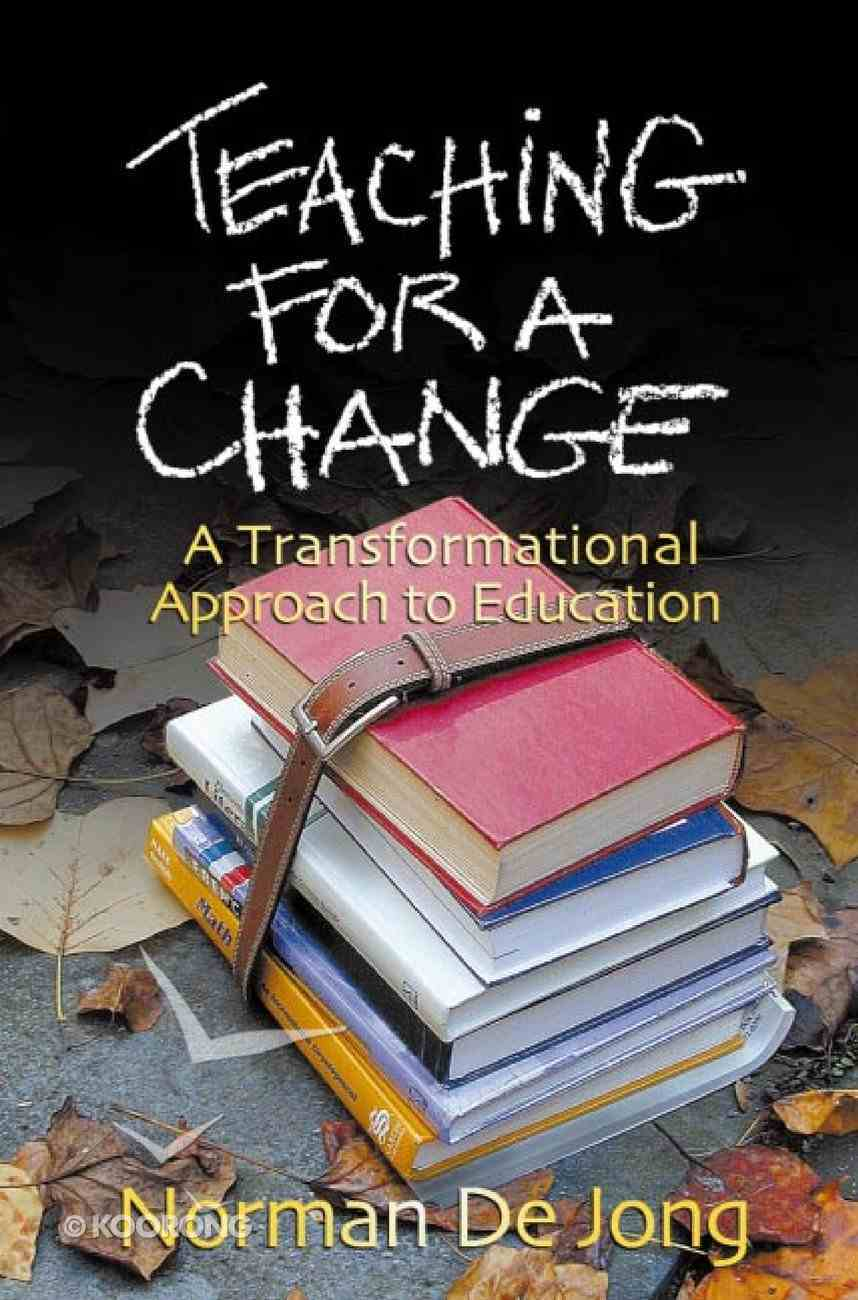 Teaching For a Change Paperback