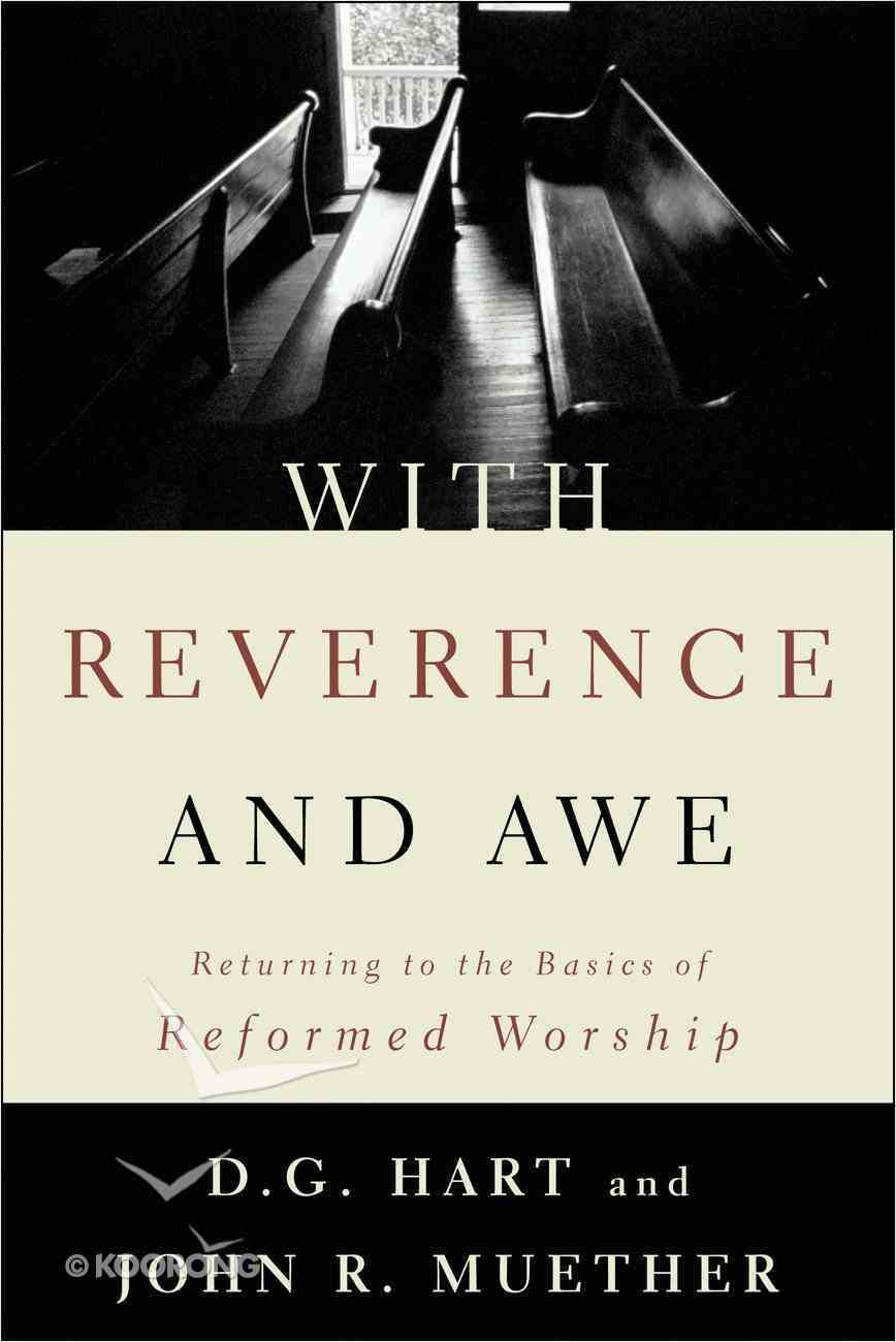 With Reverence and Awe Paperback