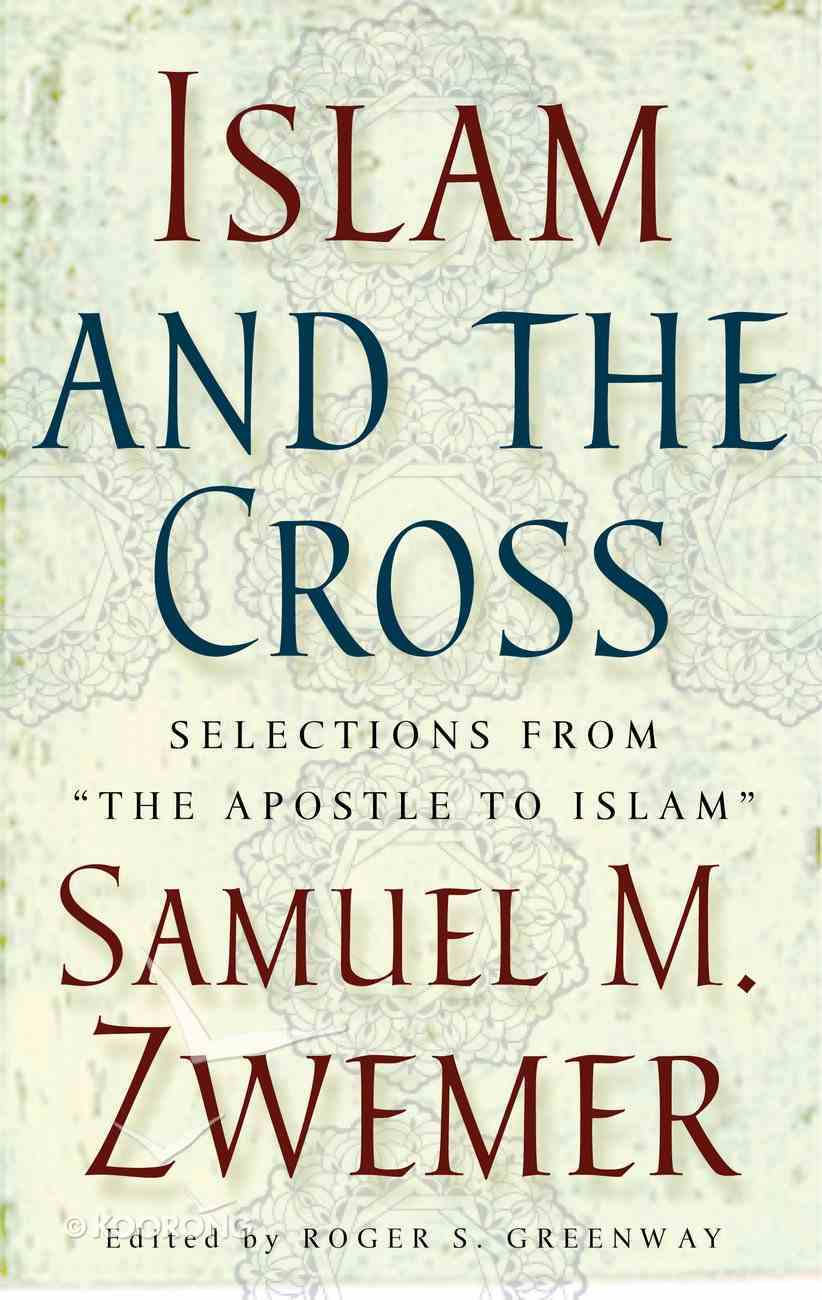 Islam and the Cross Paperback