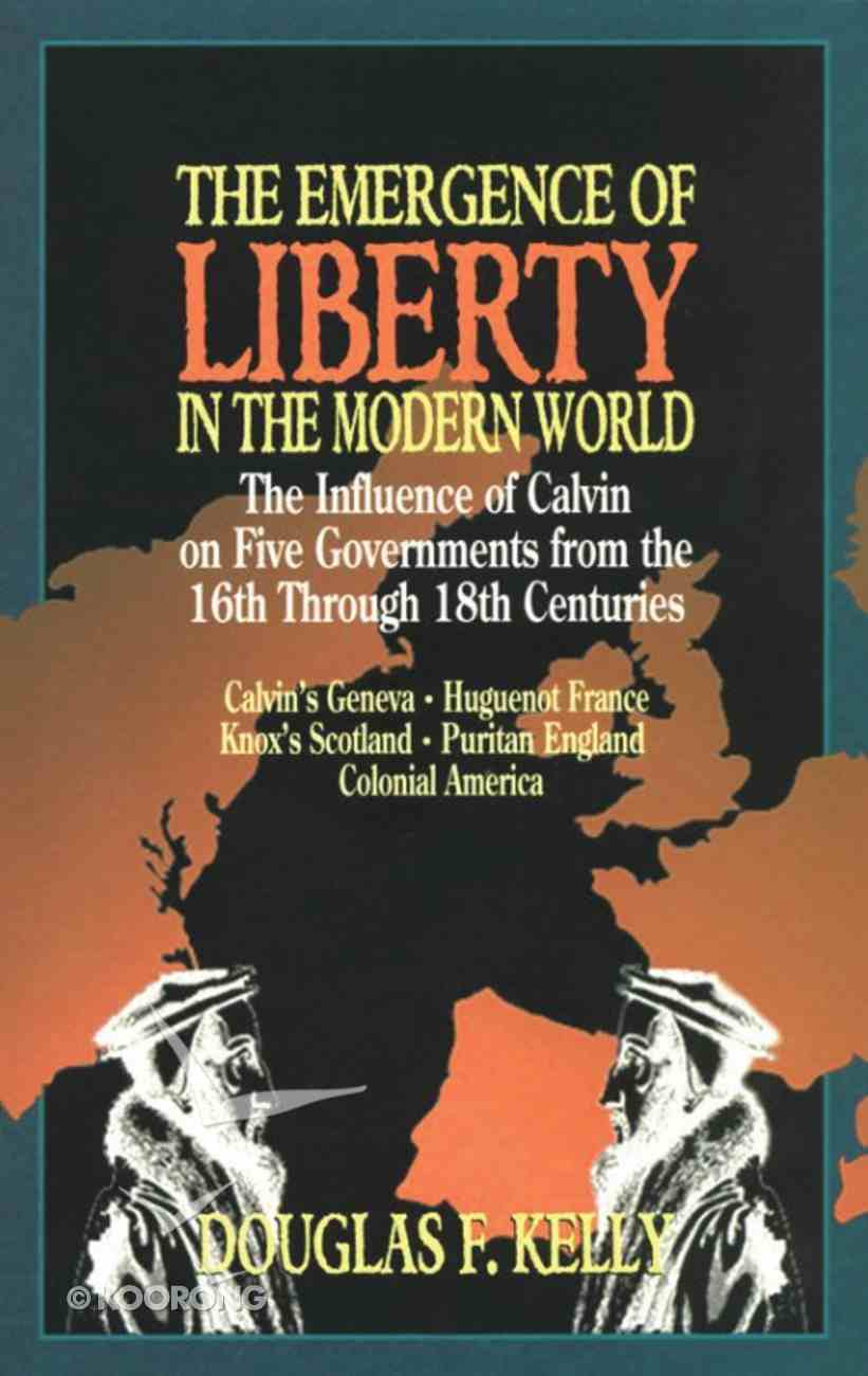 Emergence of Liberty in the Modern World Paperback