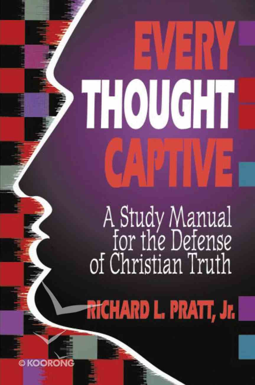 Every Thought Captive Paperback