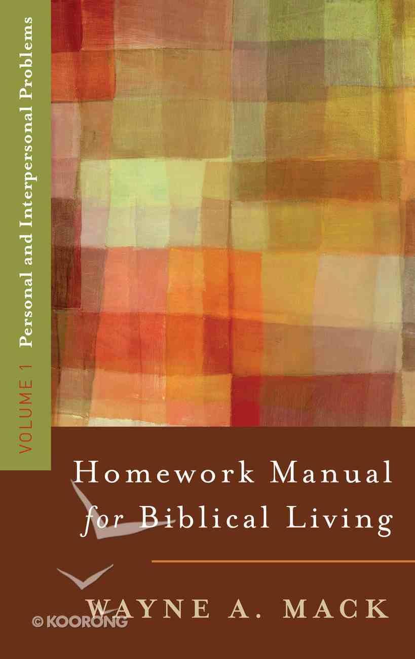 Homework Manual For Biblical Living (Vol 1) Paperback