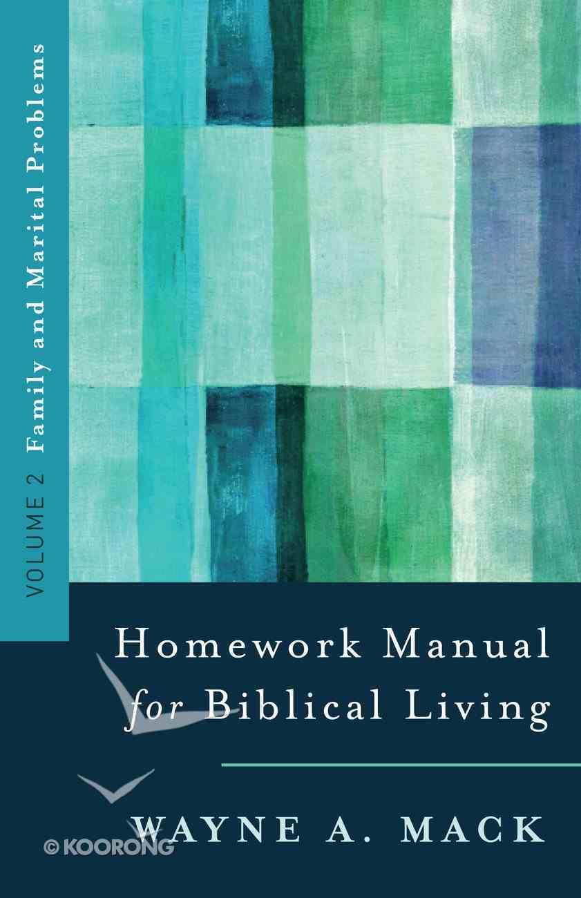 Homework Manual For Biblical Living (Vol 2) Paperback