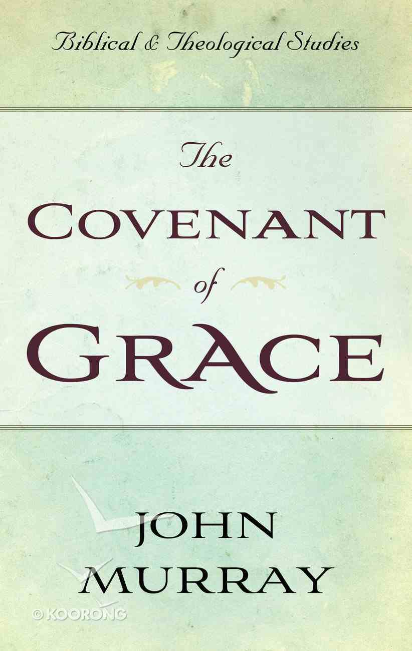 The Covenant of Grace Paperback