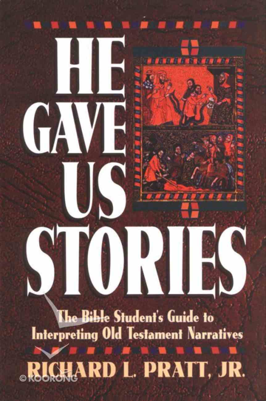 He Gave Us Stories Paperback