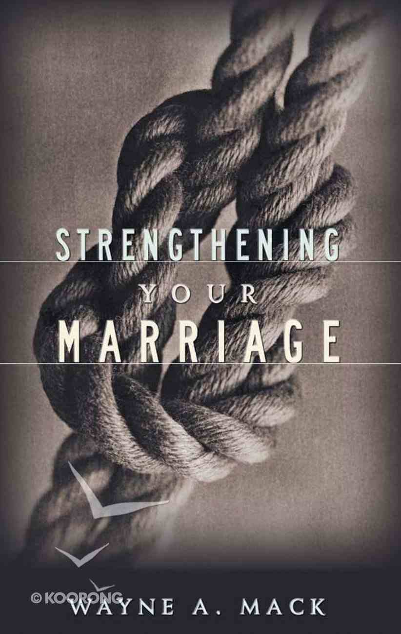 Strengthening Your Marriage Paperback