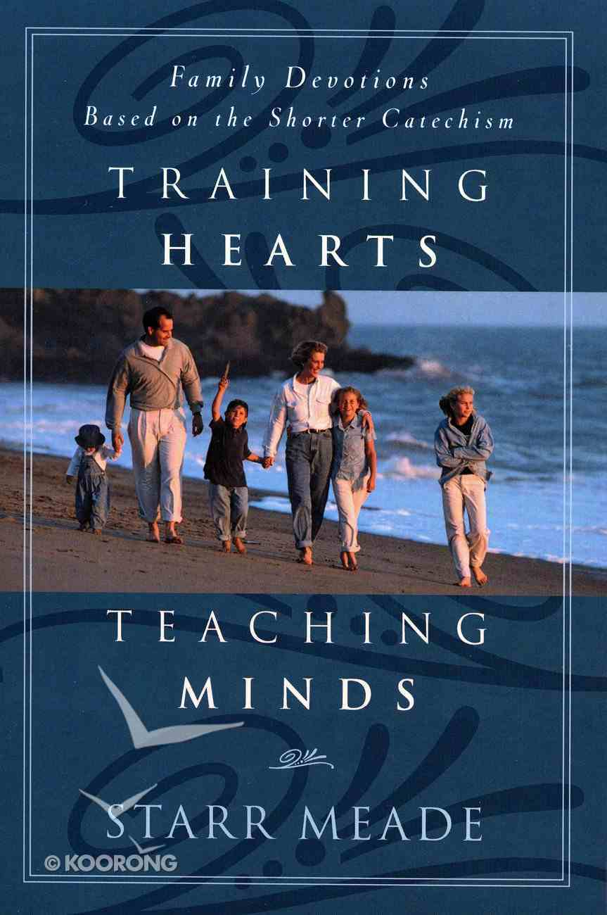 Training Hearts, Teaching Minds Paperback
