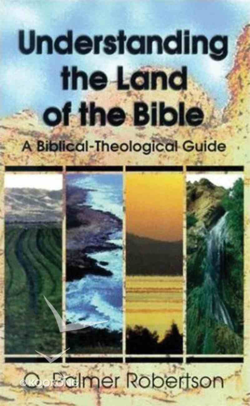 Understanding the Land of the Bible Paperback
