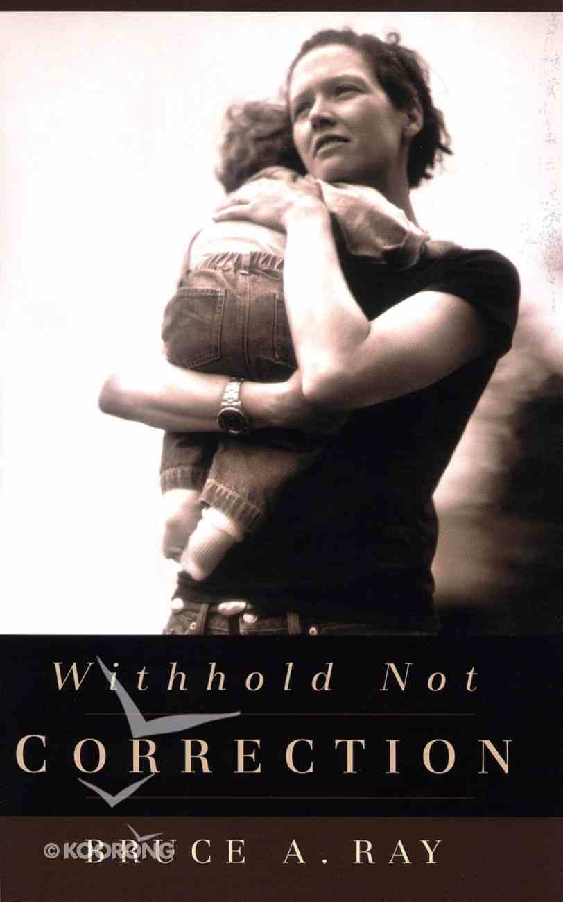 Withhold Not Correction Paperback