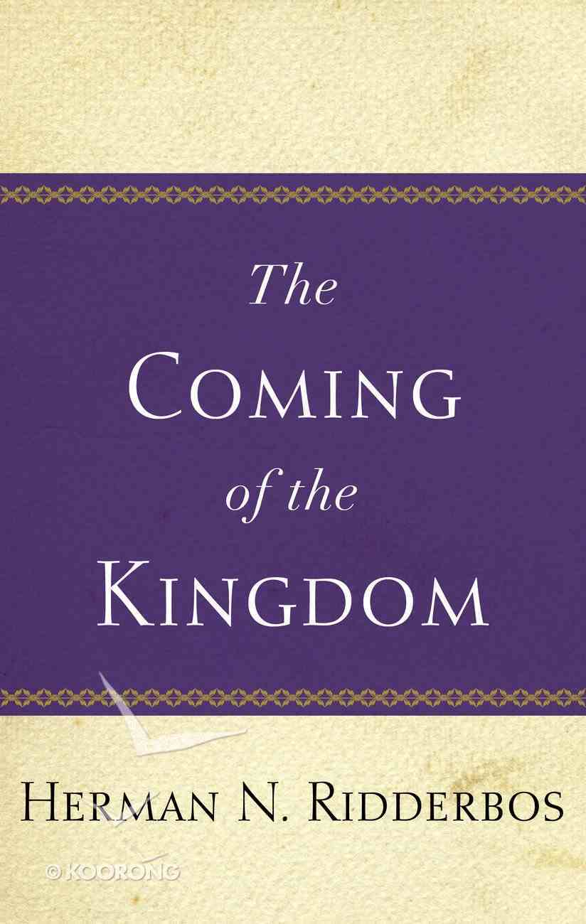 The Coming of the Kingdom Paperback