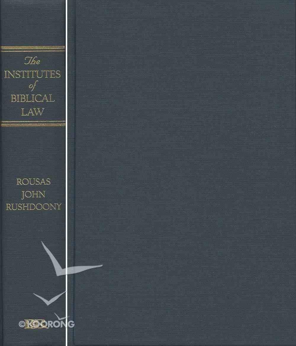 Institutes of Biblical Law Volume 1 Hardback