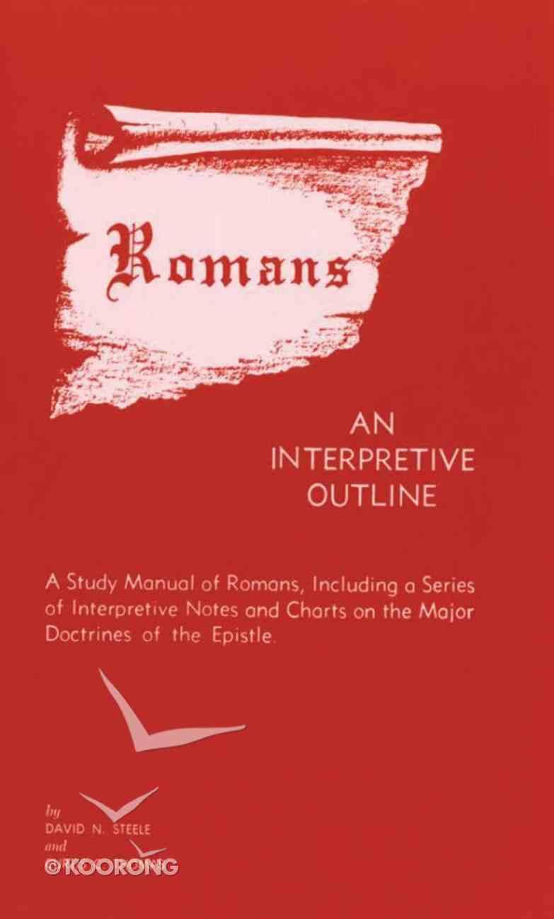 Interpretive Outline of Romans Paperback