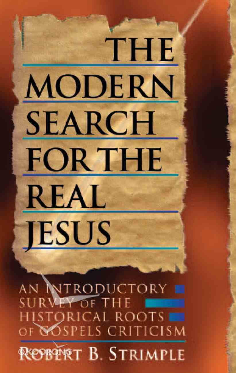 Modern Search For the Real Jesus Paperback